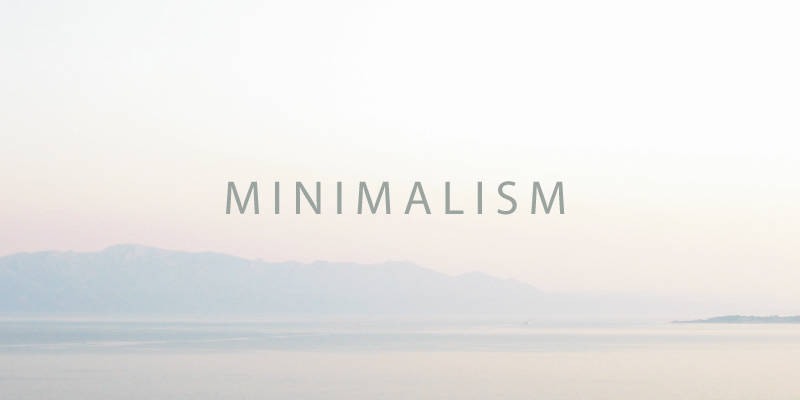 What is minimalist lifestyle
